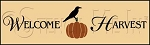 1410 * Welcome Harvest Fall Stencils 7.25x24