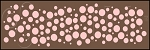 1619 * Polka Dots & Bubbles Wall Border Stencil 6x24