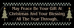 1869 * May Peace Be Your Gift Stencil 9.25x24