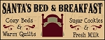 1918 * Santa's Bed & Breakfast Stencil 9.25x24