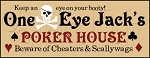 2024 * One Eye Jack's Poker House Stencil 9.25x24