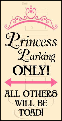 2028 * Princess Parking Stencil 9.25x18