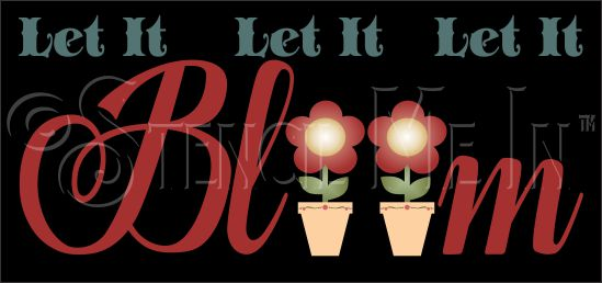 3488 * Let It Bloom Stencil 11.25x24