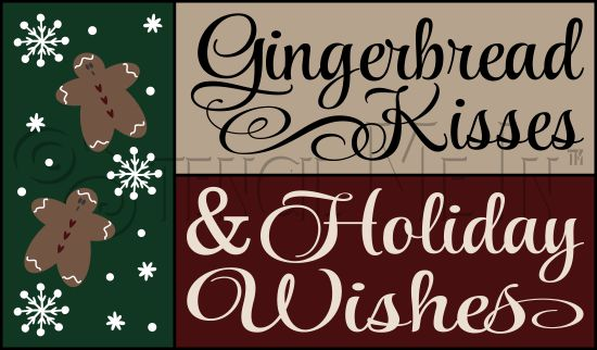 Gingerbread Kisses Amp Holiday Wishes Christmas Stencil
