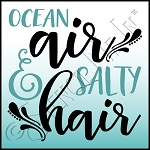 4287 * Ocean Air & Salty Hair Stencil