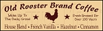 046 * Old Rooster Brand Coffee Stencil 7.25x24