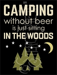 4398 * Camping Without Beer Stencil 9.25x12