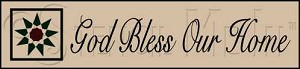 1251 * God Bless Our Home Stencil 5.5x24