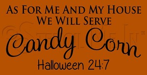 4382 * We Will Serve Candy Corn Stencil