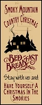 1061 * Smoky Mountain Bed And Breakfast Stencil 7.25x18