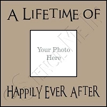 846 * A Lifetime Of Happily Frame Stencil