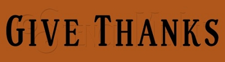 487-HH1 * Give Thanks Stencil 2.5x9