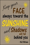 4507 * Sunshine and Shadows Whitman Quote 11.25x16